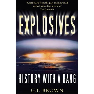 Explosives: History with a Bang