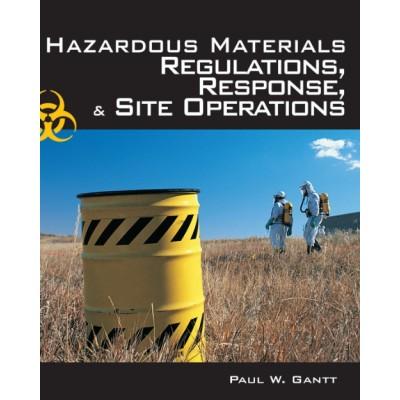 Hazardous Materials Regulations, Response and Site Operations