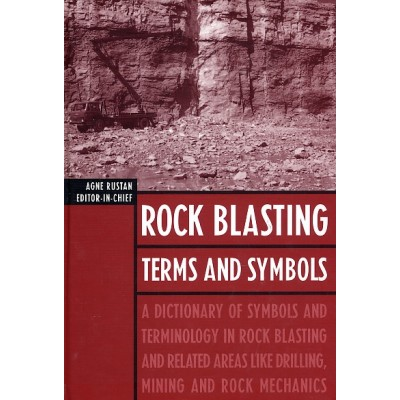 Rock Blasting Terms and Symbols