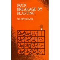 Rock Breakage by Blasting