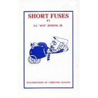 Short Fuses