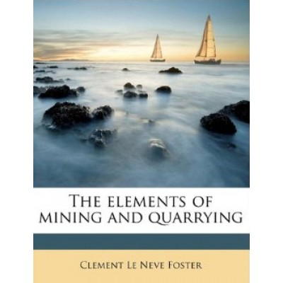 Elements of Mining and Quarrying
