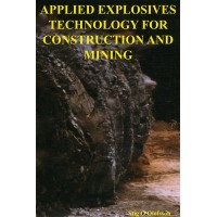 Applied Explosives Technology for Construction and Mining