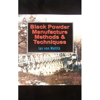 Black Powder Manufacturing Methods and Techniques