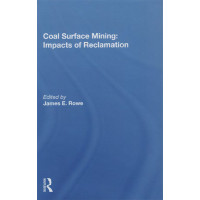 Coal Surface Mining:  Impacts of Reclamation