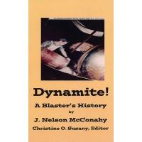 Dynamite! A Blaster's History
