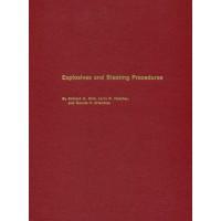 Explosives and Blasting Procedures