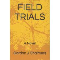 Field Trials: A Novel