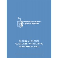ISEE Field Practice Guidelines for Blasting Seismographs