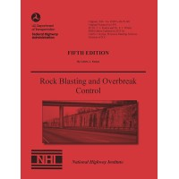 Rock Blasting and Overbreak Control