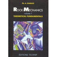 Rock Mechanics Theoretical Fundamentals Volume 1