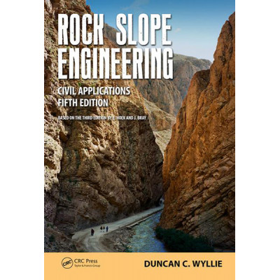 Rock Slope Engineering Fifth Edition