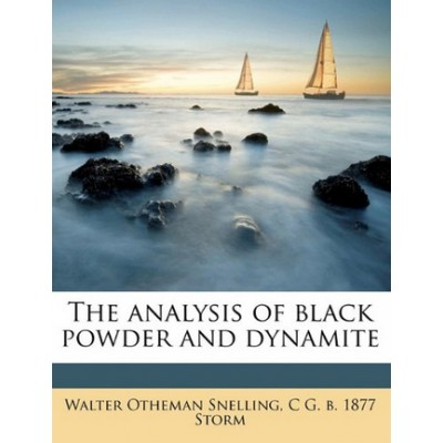 The Analysis of Black Powder and Dynamite