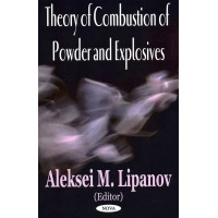 Theory of Combustion of Powder and Explosives