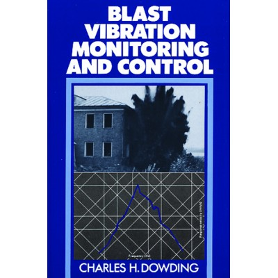 Blast Vibration Monitoring and Control