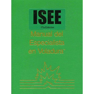 Manual del Especialista en Voladura, 17a Edición