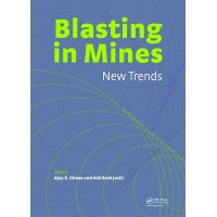 Blasting in Mines - New Trends