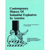 Contemporary History of Industrial Explosives in America