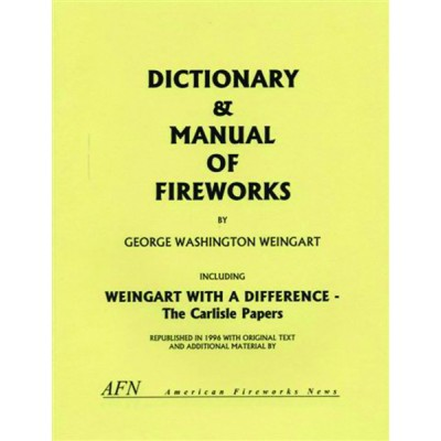 Dictionary and Manual of Fireworks