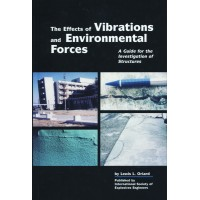 The Effects of Vibrations and Environmental Forces