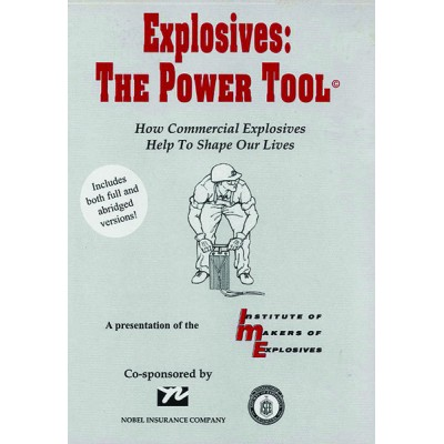 Explosives: The Power Tool
