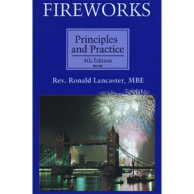 Fireworks, Principles and Practice, Fourth Edition