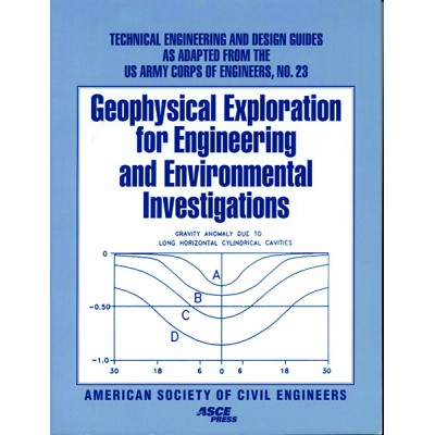 Geophysical Exploration for Engineering and Environmental Investigations