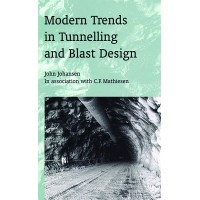 Modern Trends in Tunneling and Blast Design