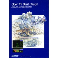 Open Pit Blast Design: Analysis and Optimisation