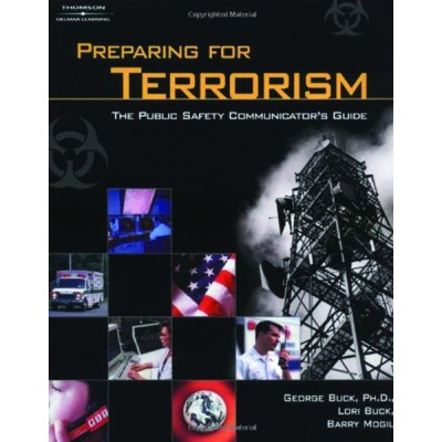 Preparing for Terrorism: The Public Safety Communicators Guide