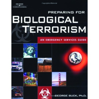 Preparing for Biological Terrorism: An Emergency Services Guide