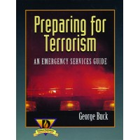 Preparing for Terrorism: An Emergency Services Guide