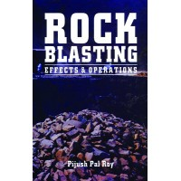 Rock Blasting Effects and Operations