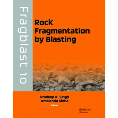 Rock Fragmentation by Blasting: Fragblast 10